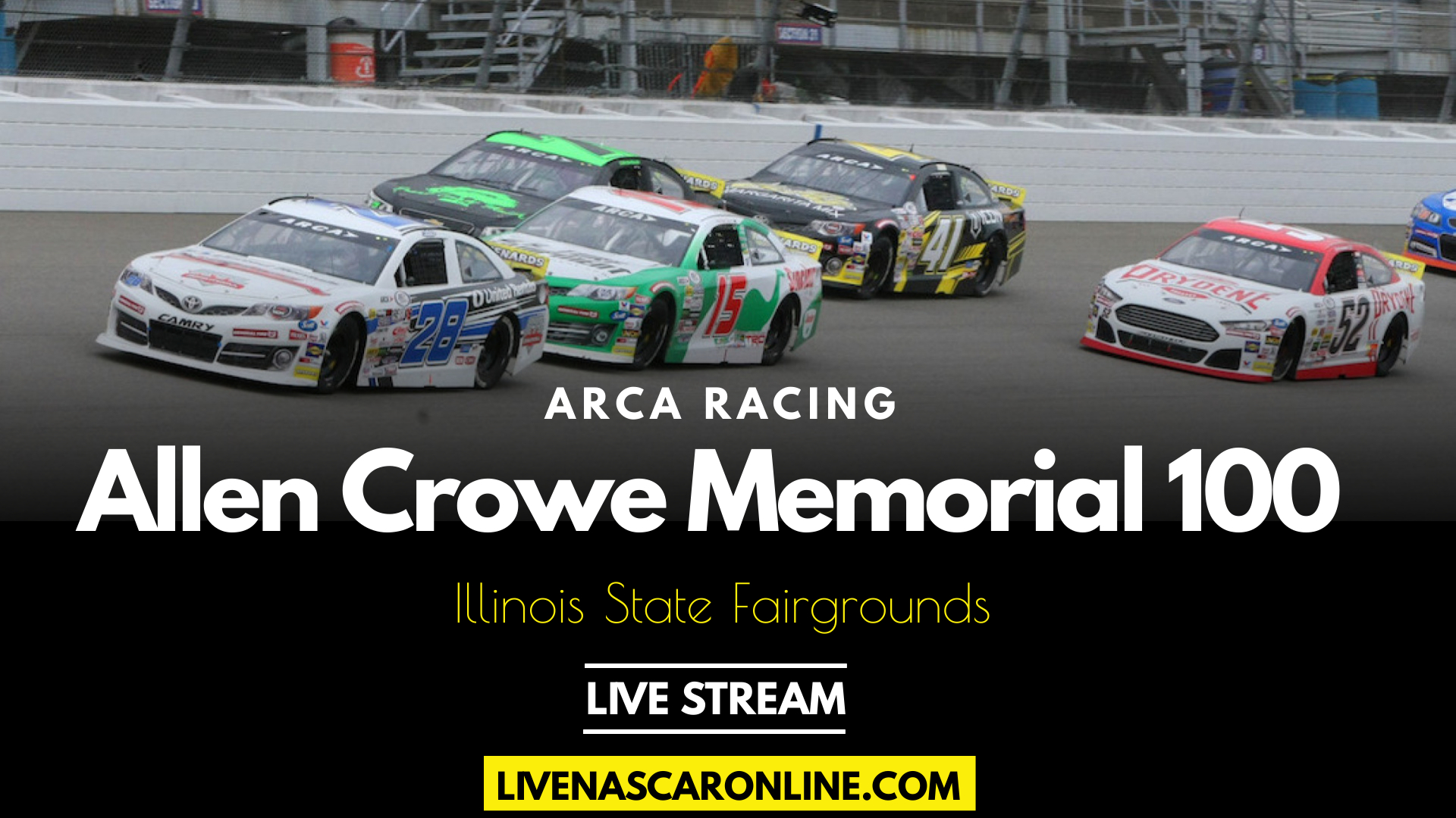 ARCA Allen Crowe Memorial 100 Live Stream 2021