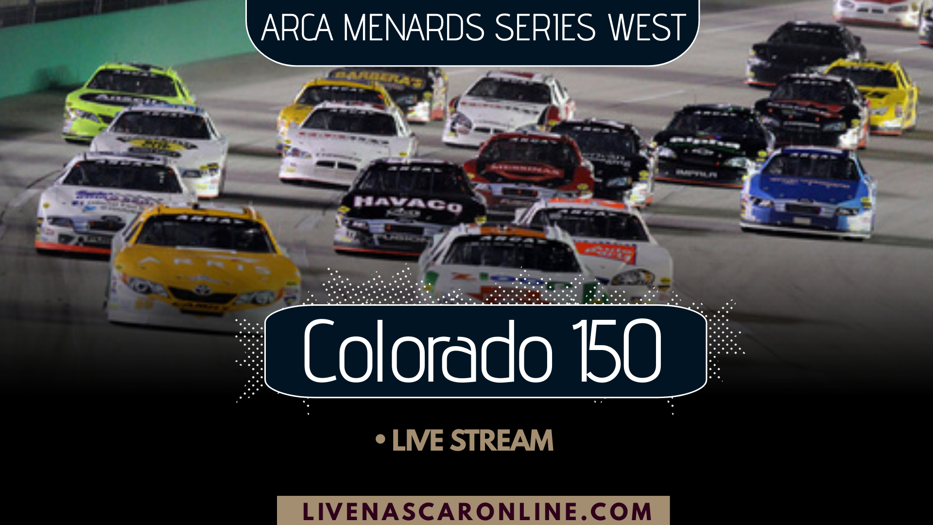 ARCA Colorado 150 Live Stream 2021