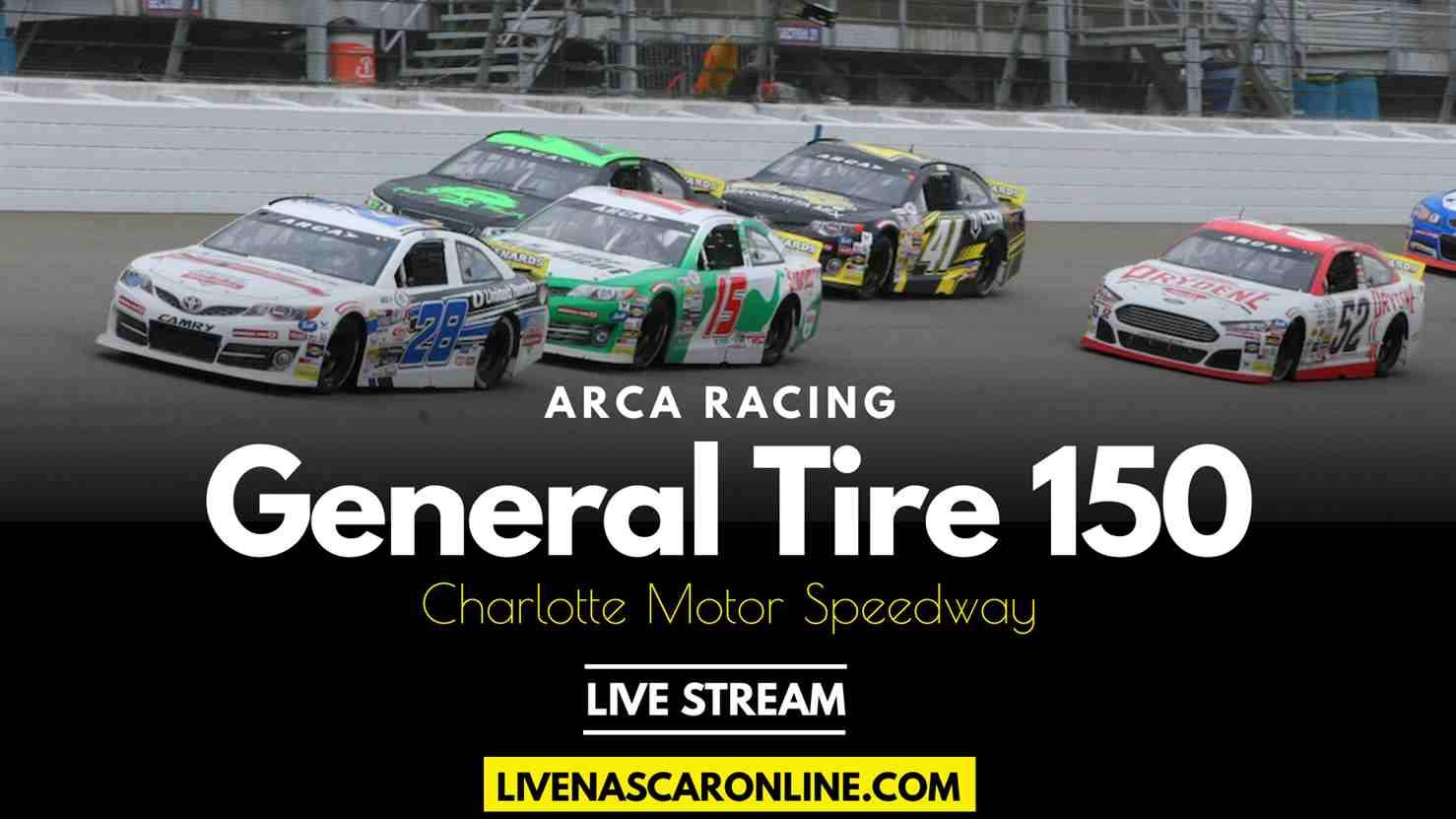 ARCA General Tire 150 Live Stream 2021