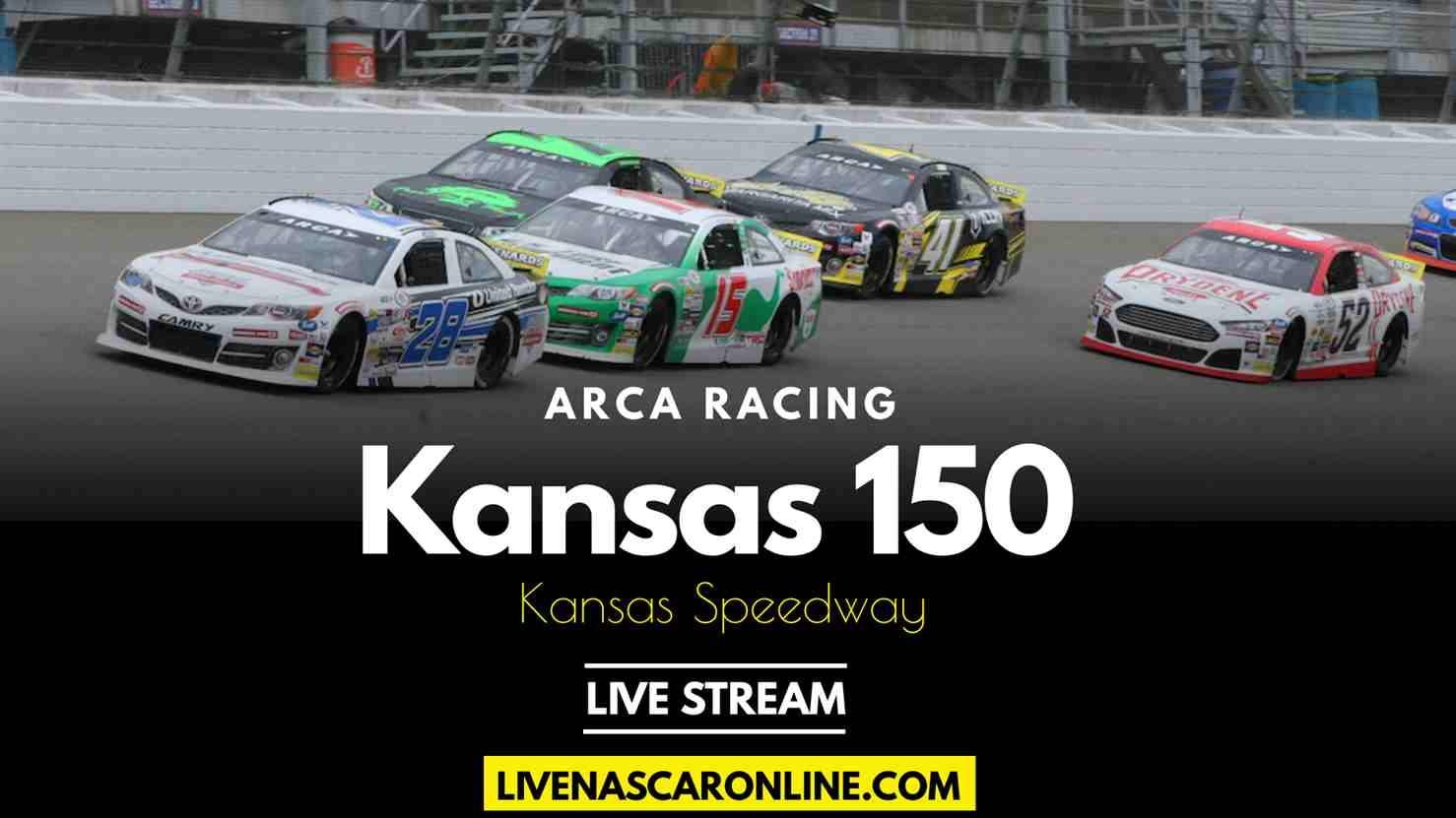 ARCA Kansas 150 Live Stream 2021