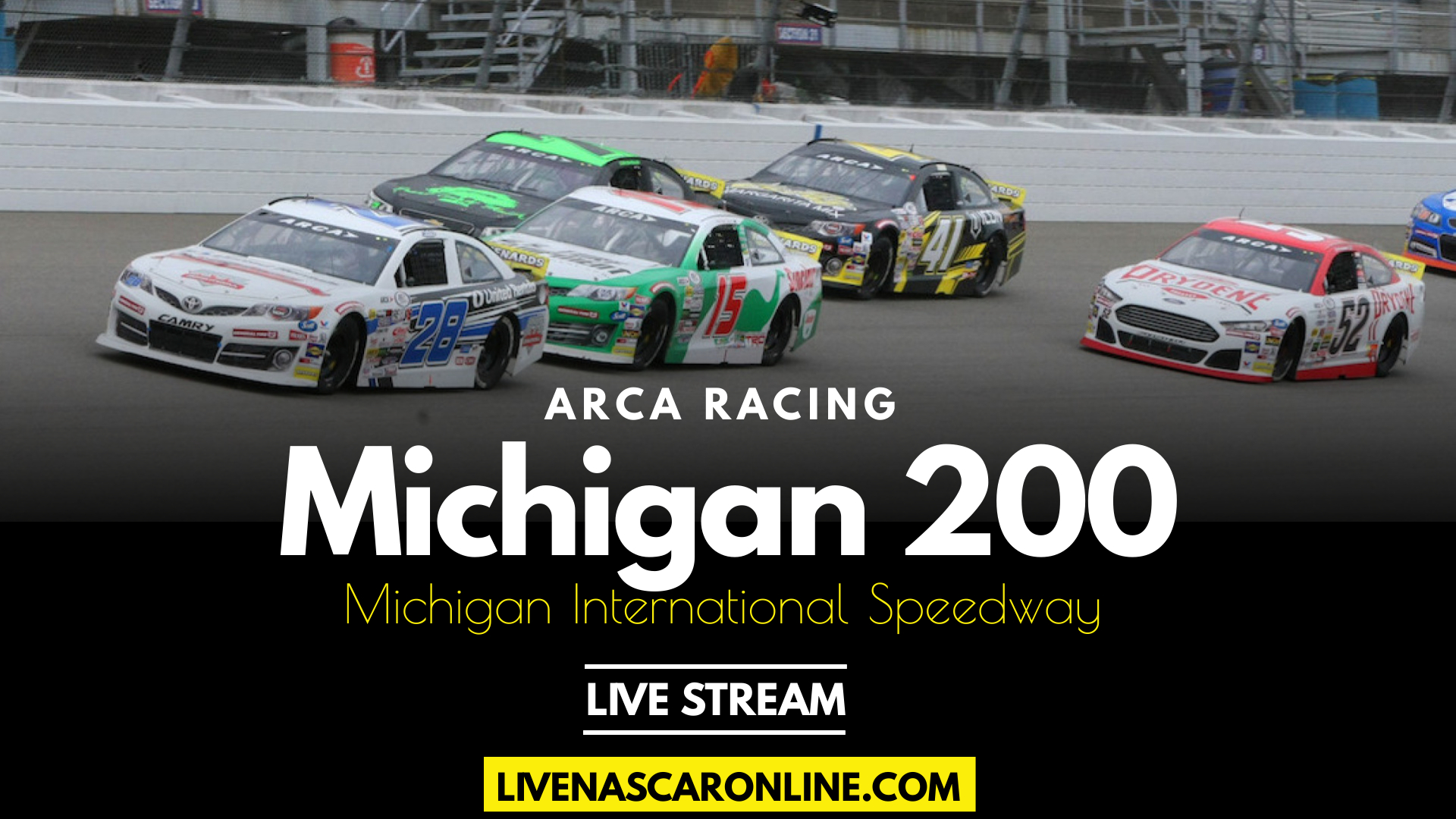 ARCA Michigan 200 Live Stream 2021