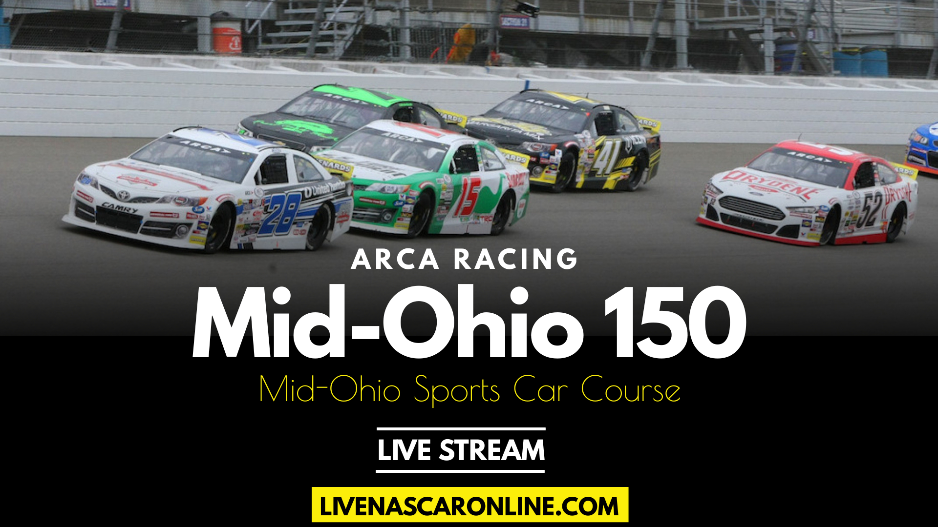ARCA Mid-Ohio 150 Live Stream 2021