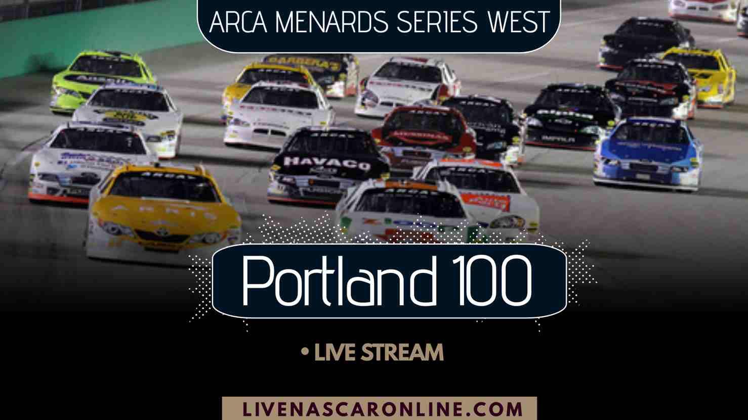 ARCA Portland 100 Live Stream 2021