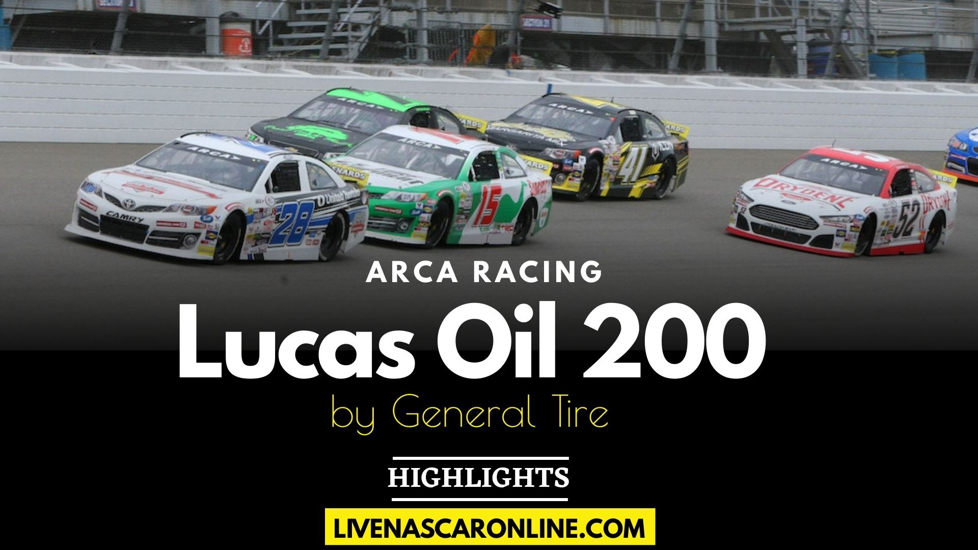 Lucas Oil 200 Highlights 2021 ARCA Menards Series