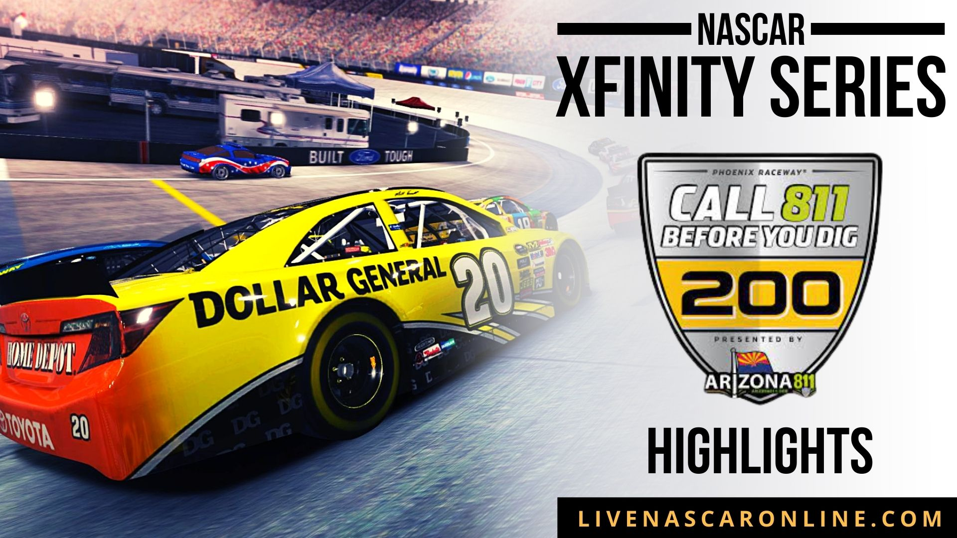 Call 811 Before You Dig 200 Highlights 2021 Nascar Xfinity Series