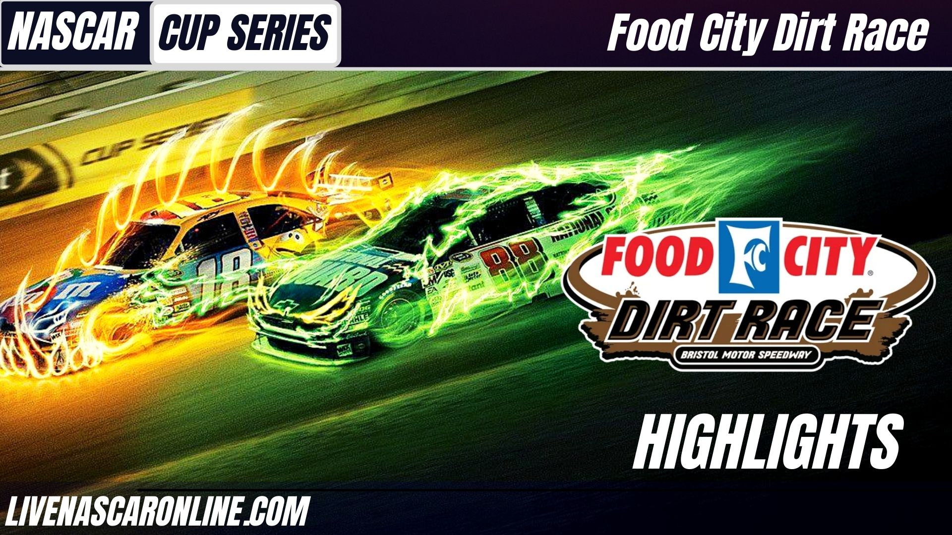 Food City Dirt Race Highlights 2021 Nascar Cup Series