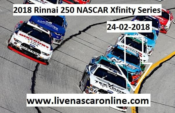 Watch Rinnai 250 NASCAR Xfinity Series Live