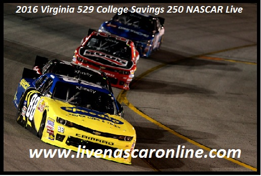 2016 Virginia 529 College Savings 250 NASCAR Live