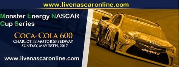 2017 Coca-Cola 600 NASCAR Race live