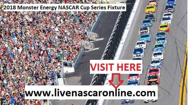2018 Monster Energy NASCAR Cup Series Fixture