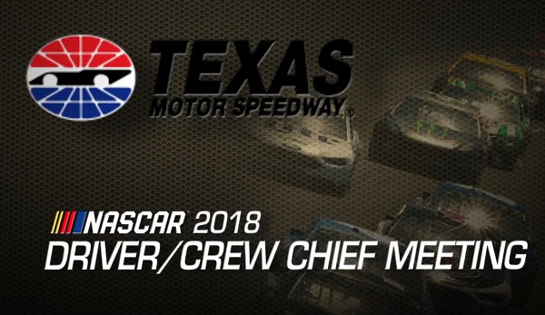 Driver meeting video Texas NASCAR