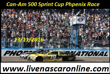 Live Can-Am 500 Sprint Cup Phpenix Race Online