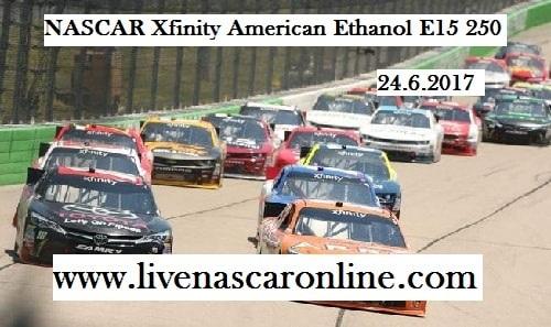 Live NASCAR Xfinity American Ethanol E15 250 Online