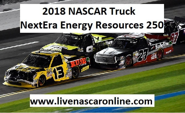 NASCAR Truck NextEra Energy Resources 250 Live Stream