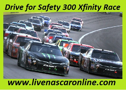 Drive for Safety 300 Xfinity Race