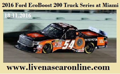 Ford EcoBoost 200 Truck Series at Miami Live