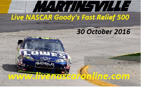 Live NASCAR Goodys Fast Relief 500