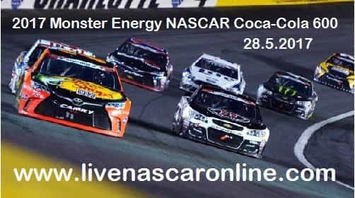 Monster Energy NASCAR Coca-Cola 600 LIVE