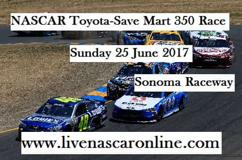 NASCAR Toyota-Save Mart 350 Race live