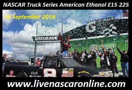 NASCAR Truck Series American Ethanol E15 225