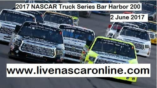 NASCAR Truck Series Bar Harbor 200 live