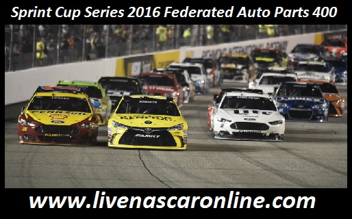 Sprint Cup Series 2016 Federated Auto Parts 400