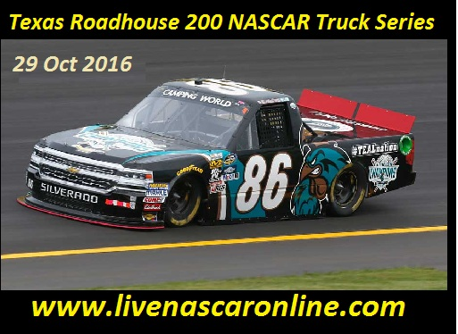 Texas Roadhouse 200 NASCAR Truck Series Live