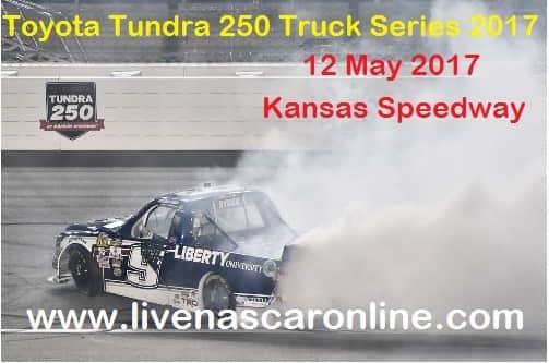 Toyota Tundra 250 Truck Series live